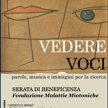 """SPETTACOLO DI BENEFICENZA """"VEDERE VOCI"""""""