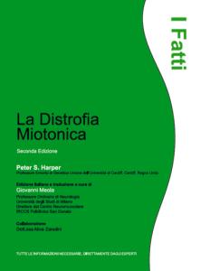 I Fatti - La Distrofia Miotonica